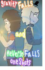 Gravity Falls and Reverse Falls Oneshots by RainbowSolo