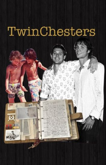TwinChesters