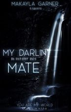 My Darlin' Mate by makaylag7777