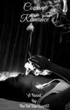 Cocaine Romance  by TheTellTaleHeart17
