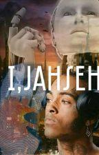 I,Jahseh (xxxtentacion) by tentacionprincess
