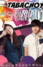Si Tabachoy at Si Payatot by ChocoTeddyBear