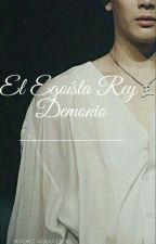 El Egoísta Rey Demonio 🕀 MarkSon by SamaraMin-Jung