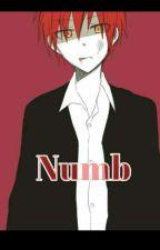 Numb (Karma x Reader) [Indefinite Hiatus] by Huishan0123