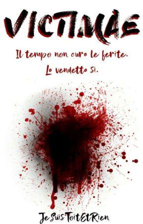 VICTIMAE by JeSuisToutEtRien