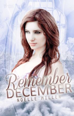 Remember December by dyingtoshoutout