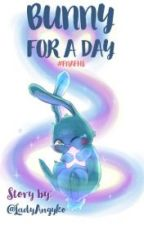 ✩ Bunny 4 a Day ✩ [English Translation] by Pixel_Rivers