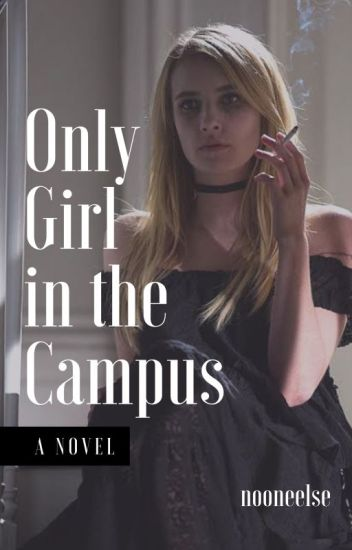 ONLY GIRL IN THE CAMPUS