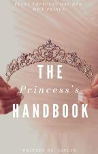 The Princess's Handbook  by LylacDaydreams