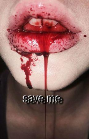 save me by U_n_r_e_a_l