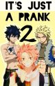It's Just A Prank 2 by Nikkibluestone