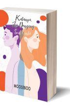 Katanya, Ini Dongeng Soal Cinta by mooseboo