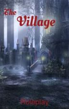 The Village (Closed) by Finduila