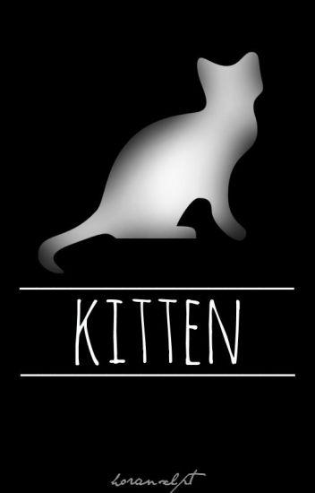 Kitten [Z.H.]