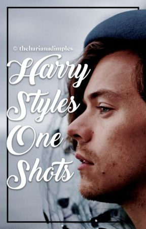 harry styles one shots by intococaine
