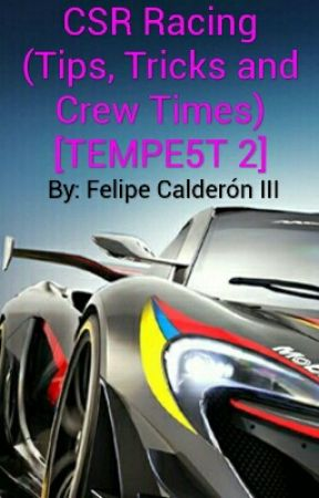 CSR Racing 2 (Tips, Tricks and Crew Times) [TEMPE5T 2] - Ashleigh's