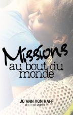 Missions au bout du monde [NaNoWriMo 2018] by joannvonhaff