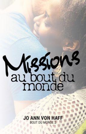 Missions au bout du monde by joannvonhaff