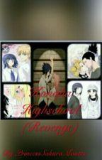 Konoha Highschool (Revenge) by PrincessSakuraMontes