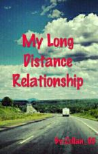 My Long Distance Relationship by Zellan_05