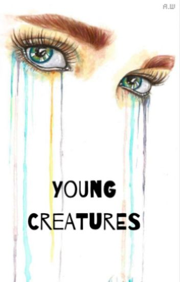 Young Creatures