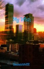 My Wish by Saulaislife22