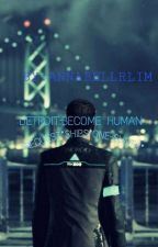 DETROIT:BECOME HUMAN *SHIPS*ONE-SHOTS*REQUESTS* by myvenomousromance