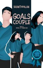 Goals Couple (Sequel Of Friend Zone) by shantymilan