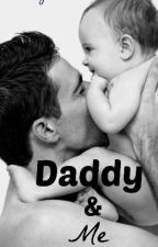 Daddy & Me. by xDaddyAndMe
