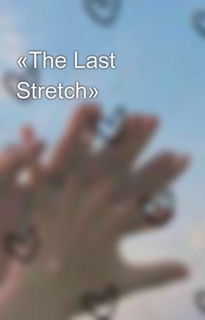 «The Last Stretch» by Midnight_Owll