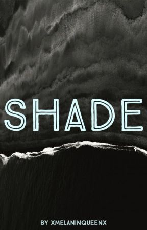 Shade (BWWM) by CiaraBabe19