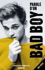 Parole d'un Bad Boy (Sous contrat d'édition) by PaigeByPage