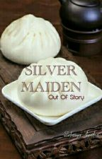 Silver Maiden - Out of Story by ZefaAgatha9