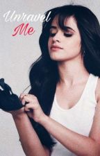 Unravel Me (Shatter Me #2) by chica_camren
