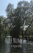 Rule number 3... by AJ97622