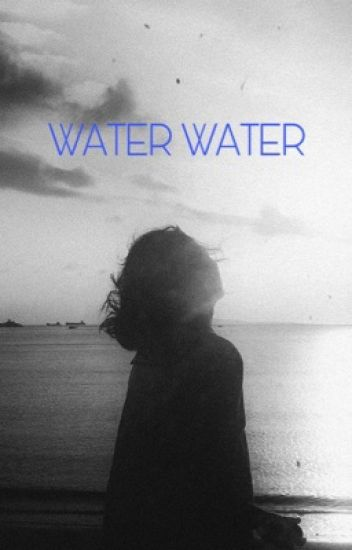WATER WATER