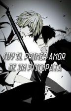 soy el primer amor de un psicopata (yaoi) by renyu1350