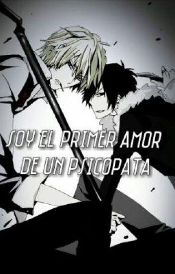 soy el primer amor de un psicopata (yaoi)