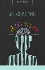 As memórias de Thales by gustavochagas3