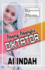 Abang-Abangku Diktator by AiIndah