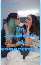 Un Accidente El Conocernos by Truetet