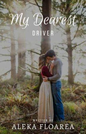 My Dearest Driver by AlekaFloarea