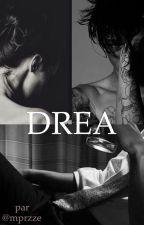 DREA [ en cours ] by mprzze