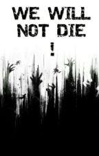 Nezemřeme!  by Bllady