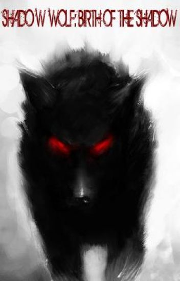 Shadow Wolf: Prolouge