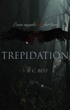 Trepidation by BCBest