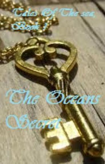 Tales Of The Sea, Book 1:The ocean's secrets