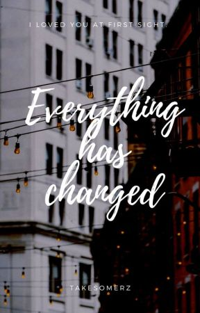 Everything Has Changed / l.s by takesomerz