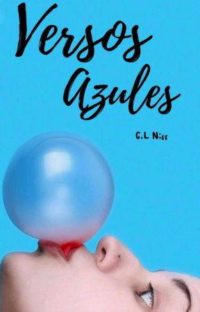 Versos Azules © by HeyItsNiss
