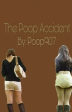 The Poop Accident by Poop907